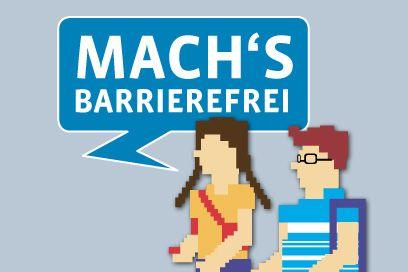 Zwei jugendliche Pixelfiguren, die weibliche Figur sagt: Mach's barrierefrei