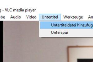Screenshot Ausschnitt VLC Player: Untertitel hinzufügen