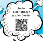 Barcode in Comic-Wolke mit Schriftzug: Audiodeskriptionen zu allen Comics